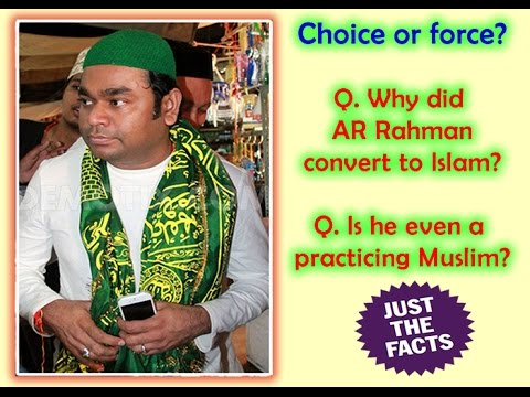 Why did AR Rahman convert to Islam?