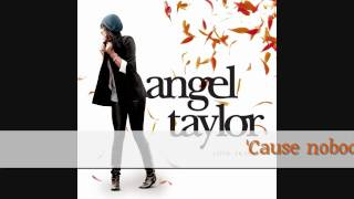 Watch Angel Taylor Like You Do video