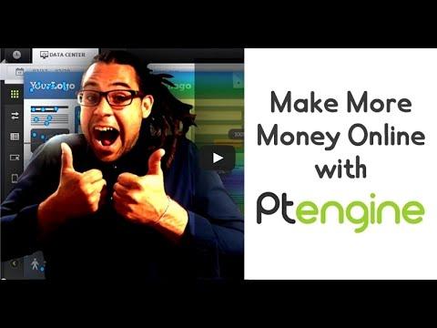Make More Money Online with Ptengine