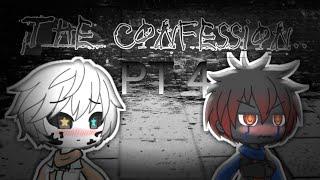 The confession ink x error (gachalife part 4)
