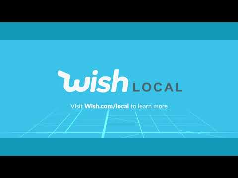 Wish Local Overview