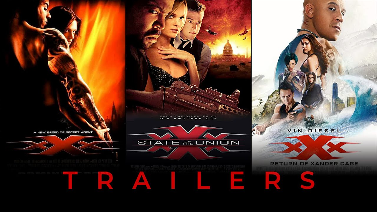 Download xXx   xXx: State of the Union   xXx: Return of Xander Cage - ALL TRAILERS