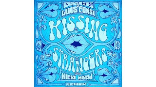 DNCE Luis Fonsi Kissing Strangers Remix Audio Ft Nicki Minaj