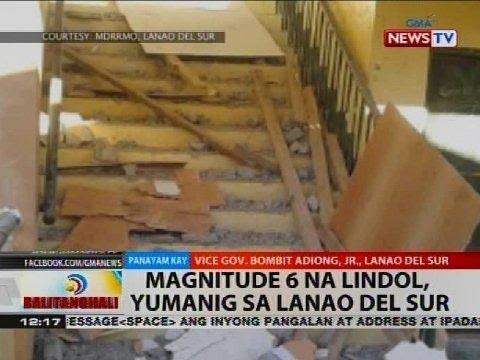 BT: Magnitude 6 na lindol, yumanig sa Lanao del Sur