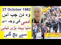 Why the day of 27 0ctober 1962 is very important ?