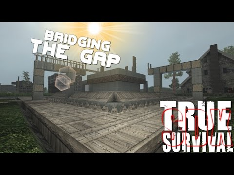 7 Days To Die :True Survival mod : A Bridge To Cross |SDX|  Ep 37