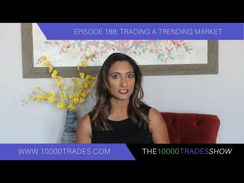 Episode 188: Trading a Trending Market - Trend Trading Strategies - Forex Trading Strategy