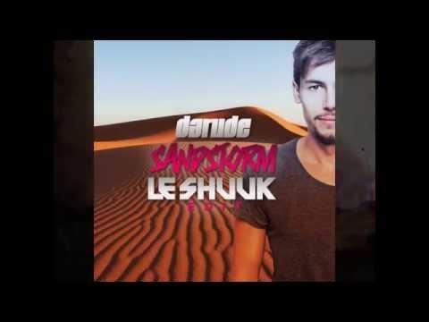 Darude  Sandstorm Le Shuuk Edit