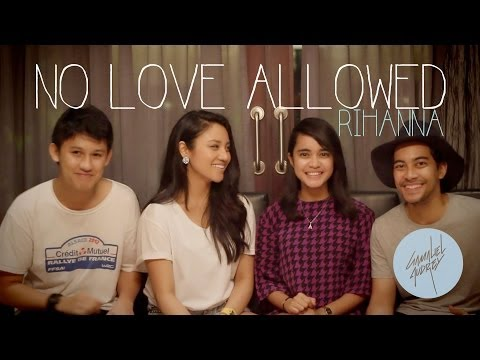 No Love Allowed ( Rihanna Acapella Cover ) by Gamaliel & Audrey x Maharasyi & Jevin