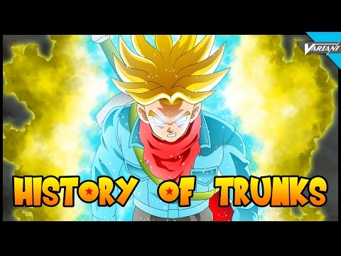 History Of Trunks From Dragon Ball Z!