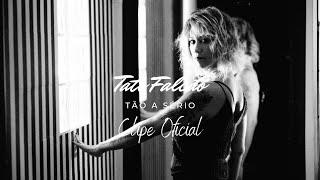 TÃO A SÉRIO (Clipe Oficial) - Tati Falcão