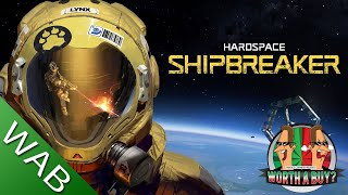 Hardspace Ship Breaker Review - Salvage them Space Ships (Video Game Video Review)