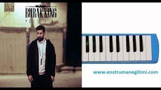 Melodika Eğitimi - Burak King Yanıyoruz Melodika