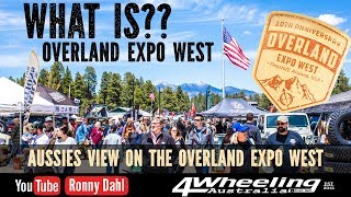 OVERLAND EXPO WEST, What is it all about??