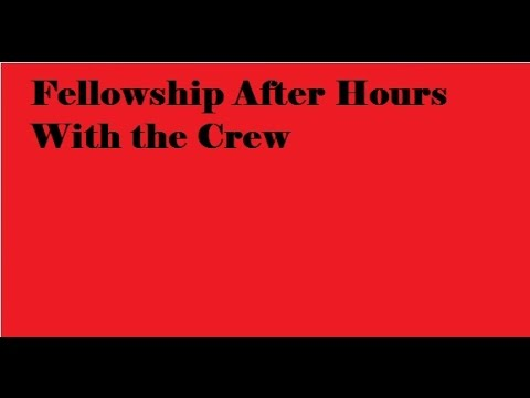 Fellowship After Hours