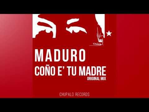 Maduro Coño E' Tu Madre (Lyon x Rafa Olleros Edit) [Versión Completa]