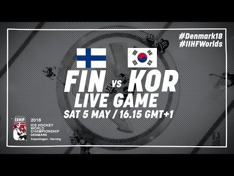 Finland - Korea | Live | 2018 IIHF Ice Hockey World Championship