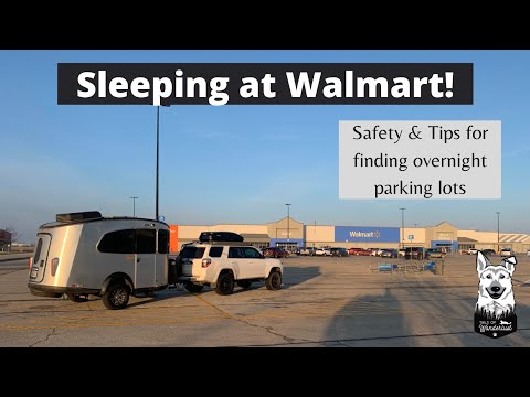 Sleeping in a Walmart Parking Lot: How to find overnight spots and is it safe for a solo female?