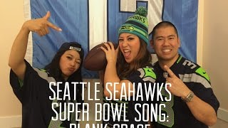 Blank Space - Seattle Seahawks Super Bowl XLIX Song (Taylor Swift Parody)