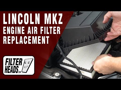 How to Replace Engine Air Filter 2013 Lincoln MKZ V6 3.7L
