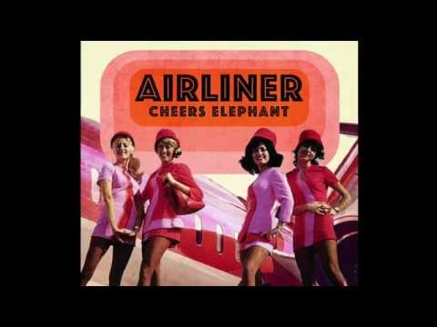 Cheers Elephant - Airliner (Official Audio)