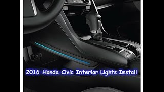 2016 Honda Civic Interior Lights install