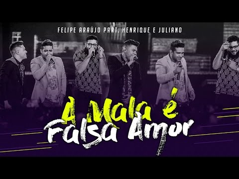 Felipe Araújo - A Mala é Falsa  Part.  Henrique e Juliano