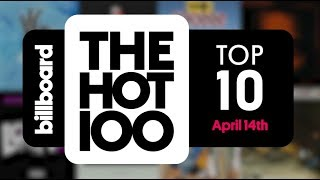 Early Release! Billboard Hot 100 Top 10 April 14th 2018 Countdown | Official