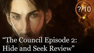 The Council - Episode 2: Hide and Seek Review