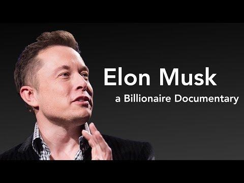 Elon Musk - Billionaire Documentary - Entrepreneur, Innovation, Risk, Lifestyle, Tesla, SpaceX