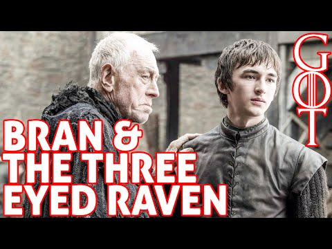 Bran and the Three Eyed Raven [Game of Thrones]
