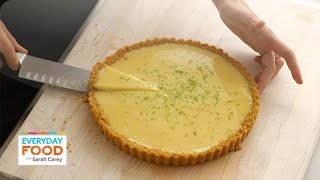 Sarah Carey's Key Lime Tart Recipe - Everyday Food With Sarah Carey
