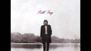 Watch Bill Fay We Have Laid Here video