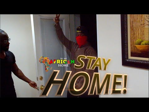 In An African Home: STAY HOME!!!!