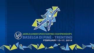 ISU World Junior Speed Skating Championships - Baselga di Piné 2019 (Day3)