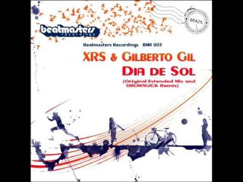 XRS & Gilberto Gil-Dia De Sol(Drumagick Remix)