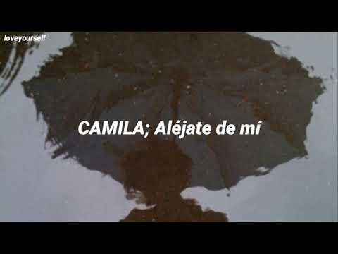 CAMILA - Aléjate De Mí | Letra