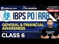 IBPS RRB PO : Financial & General Awareness Class 6 With Abhijeet Sir