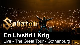 SABATON - En Livstid I Krig (Live - The Great Tour - Gothenburg)