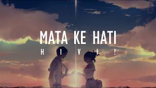 HIVI! - Mata Ke Hati (Official Music) Lyrics YouTube Videos