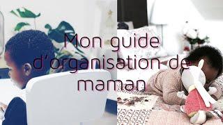 Mon  guide d'organisation de maman