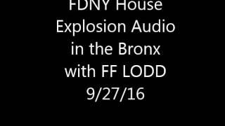 fdny house explosion audio 9 27 16
