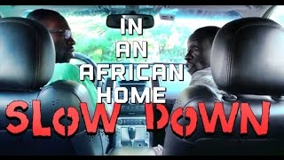 In An African Home: Driving Lesson (Slow Down) (Clifford Owusu)