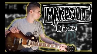 MAKEOUT - Crazy (Guitar & Bass Cover w/ Tabs)