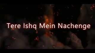 Vj Gujju : Tere Ishq Mein Nachenge