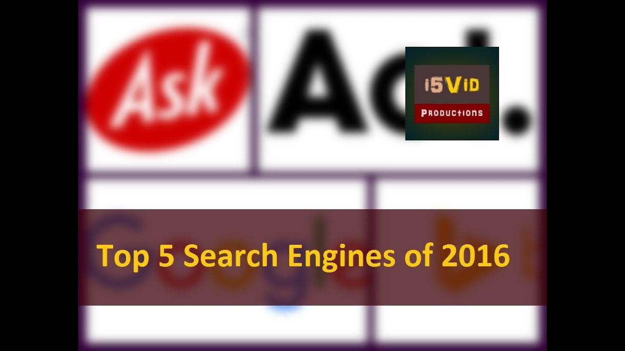Top 5 Most Popular Search Engines Of 2016