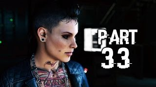 Watch Dogs Gameplay Walkthrough Part 33 - Off the Grid (PS4)