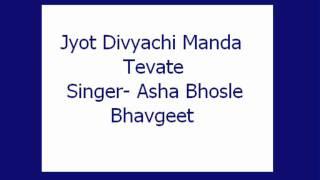 Jyot Divyachi Manda Tevate- Asha (Bhavgeet)