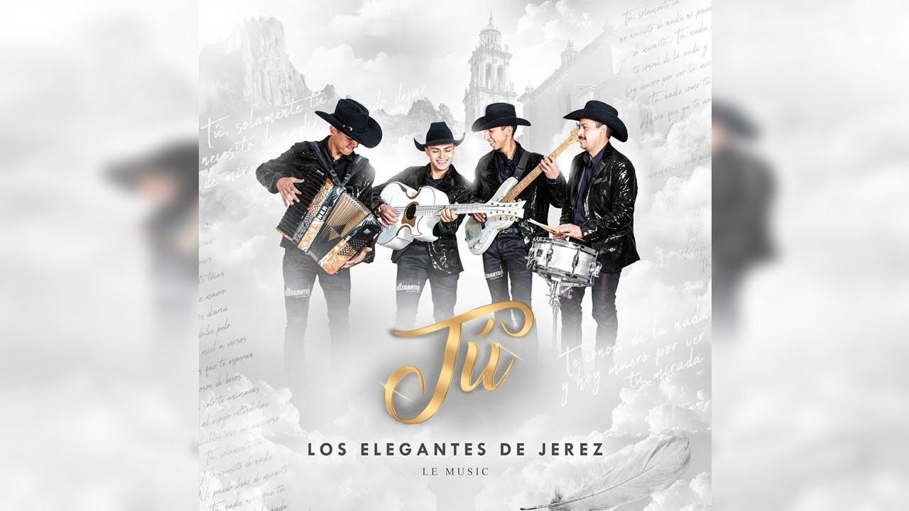 Download Los Elegantes de Jerez - Tú