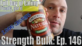 Another 2,000 Calories Full Day of Eating | Finally got it | Vlog | Strength Bulk Ep. 146